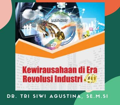 Kewirausahaan di Era Revolusi Industri 4.0