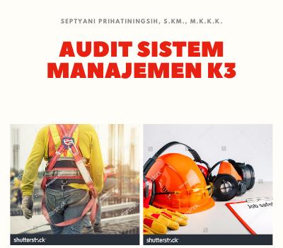 Audit Sistem Manajemen K3