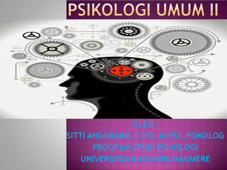 Psikologi Umum II (Universitas Nusa Nipa Maumere)
