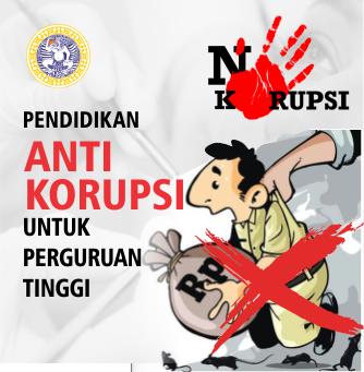 Pendidikan Anti Korupsi Untuk Perguruan Tinggi