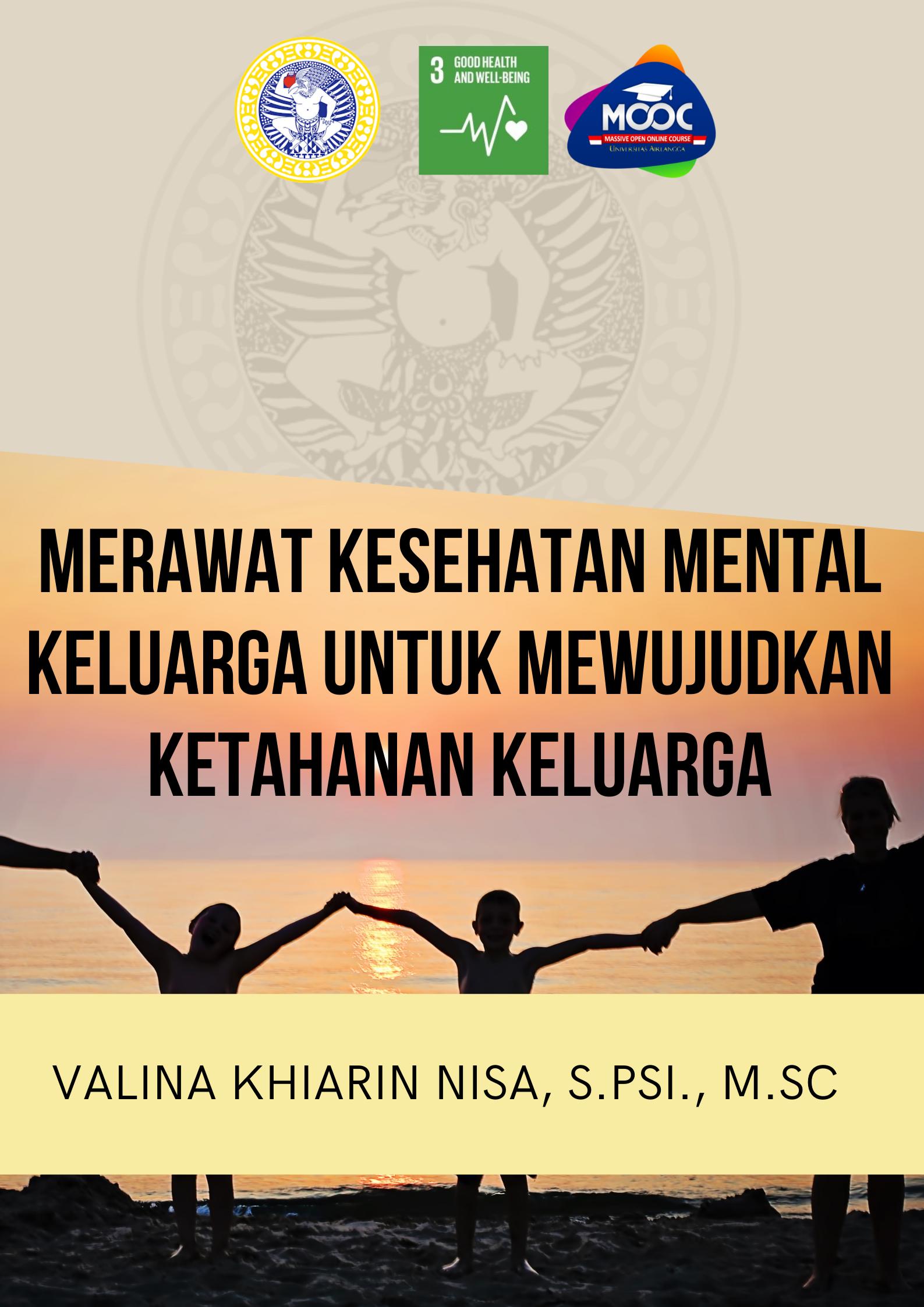 Merawat Kesehatan Mental Keluarga untuk Mewujudkan Ketahanan Keluarga