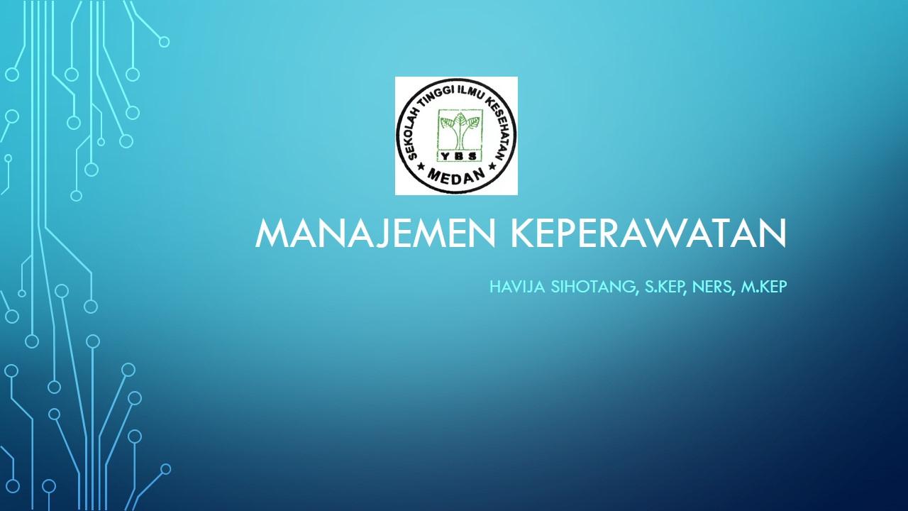 Manajemen Keperawatan (STIKES Binalita Sudama)