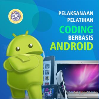 Pelaksanaan Pelatihan Koding Berbasis Android