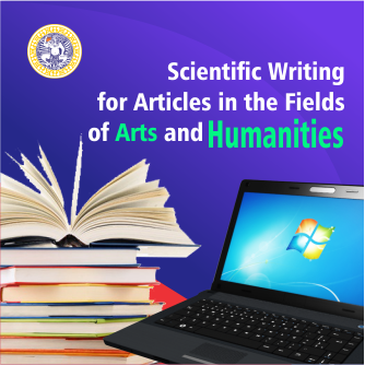 Scientific Writing for Articles in the Fields of Arts and Humanities