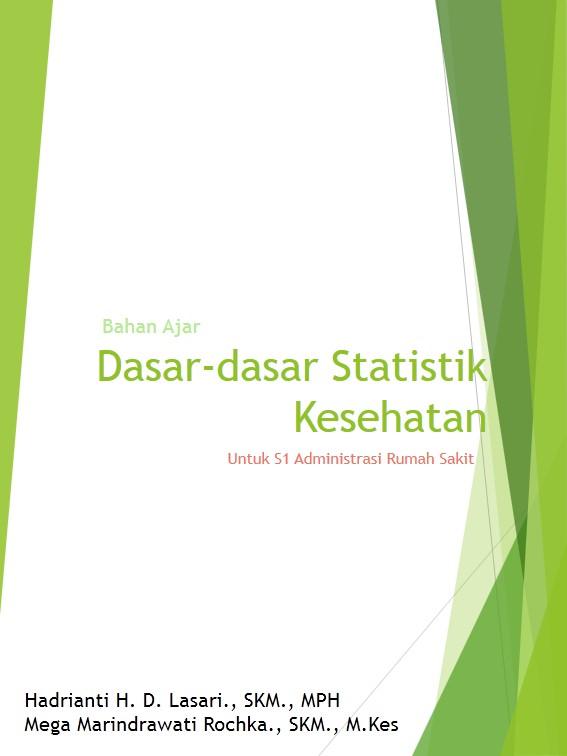 Dasar-dasar Statistik S1 Administrasi Rumah Sakit