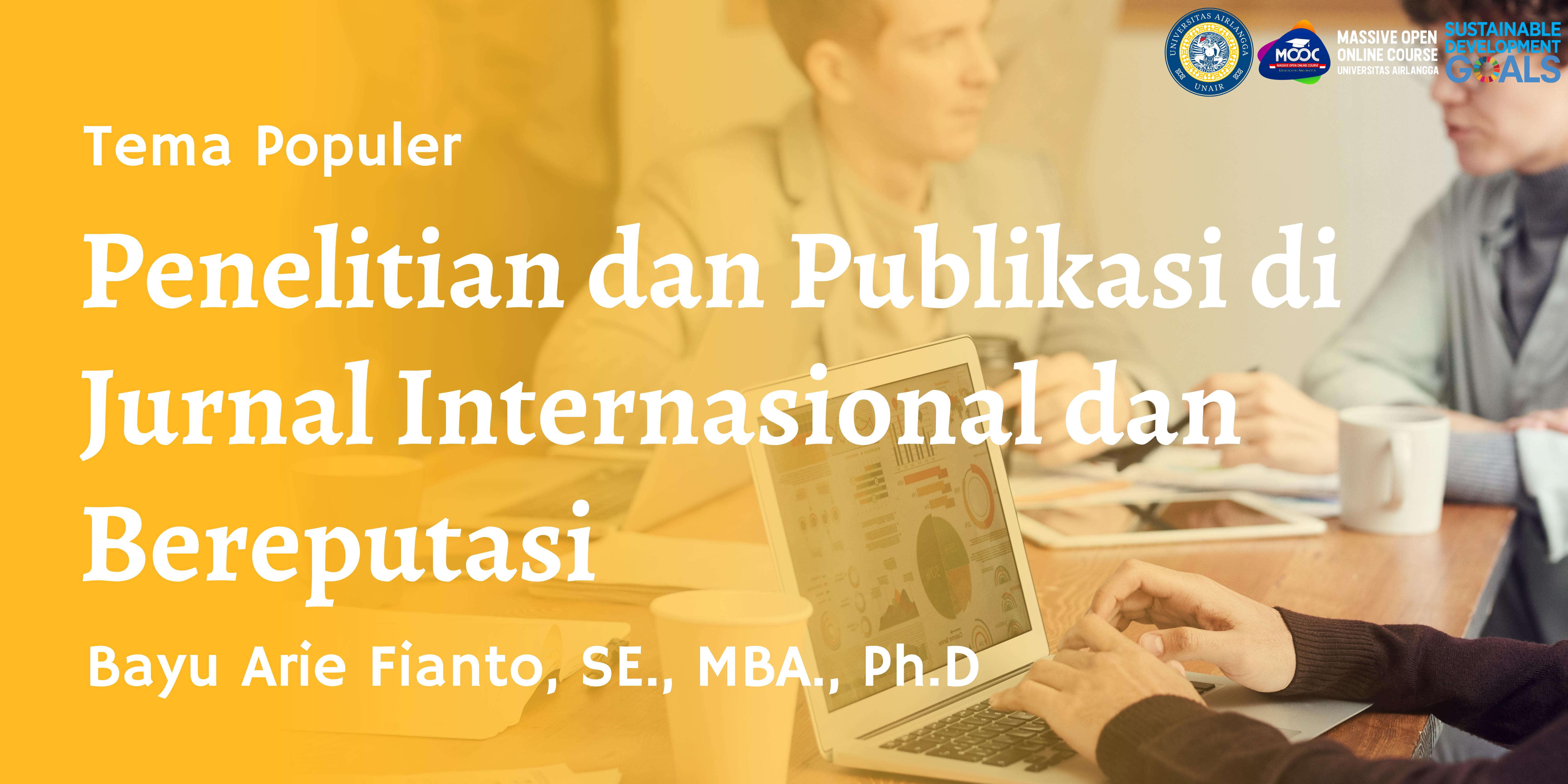 Penelitian dan Publikasi di Jurnal Internasional dan Bereputasi