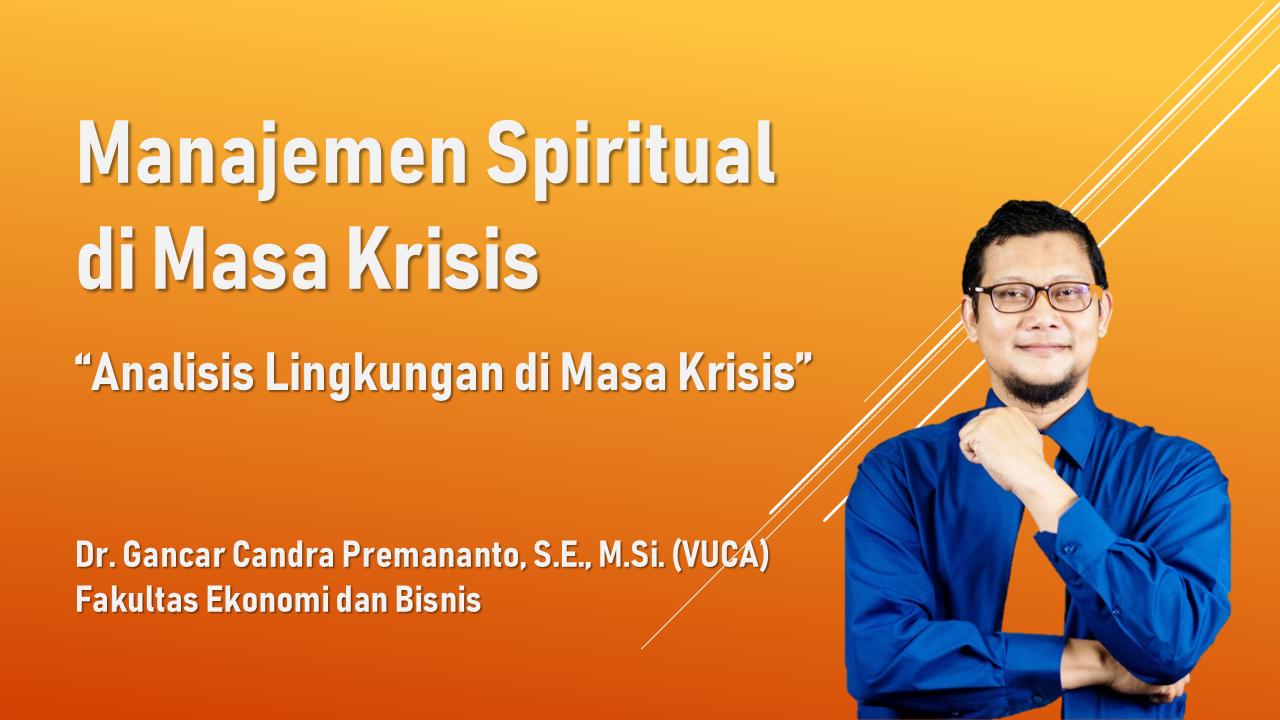 Manajemen Spiritual di Masa Krisis: Analisis Lingkungan di masa Krisis